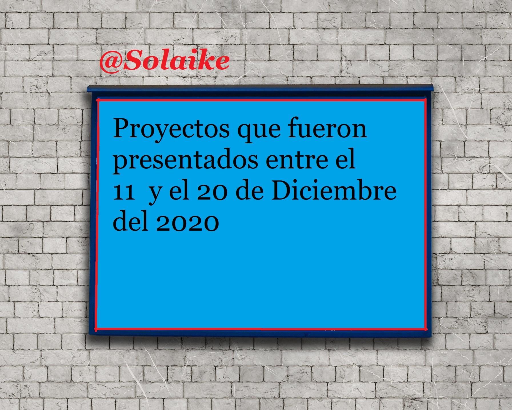 Ingreso de Proyectos entre el 11 y el 20 de Diciembre del 2020