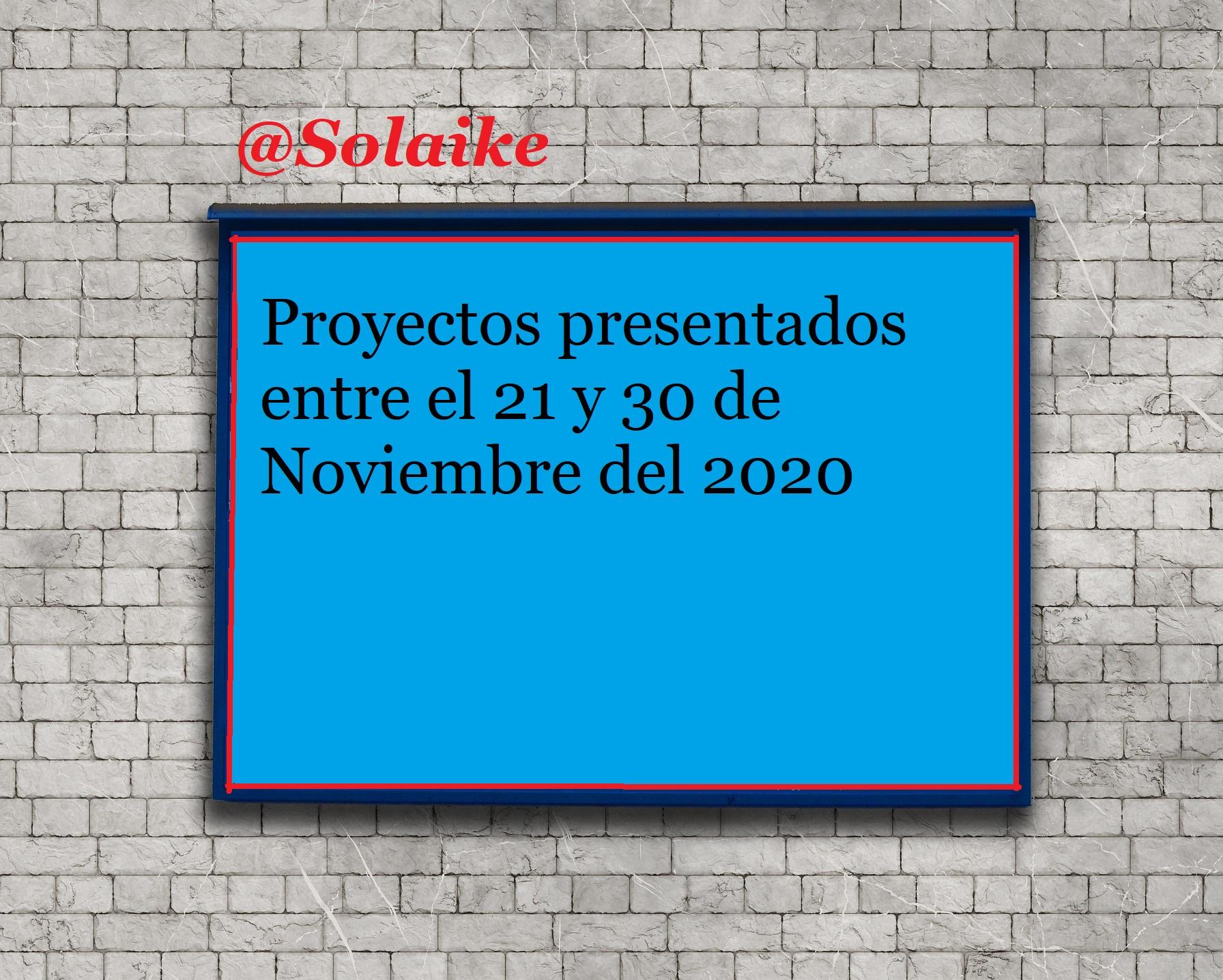 Proyectos ingresados a la Cámara de Diputados del 21 al 30 de Noviembre del 2020